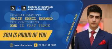 Student of SBM, Malik Sahil Sarmad, completed HND in Fast Track