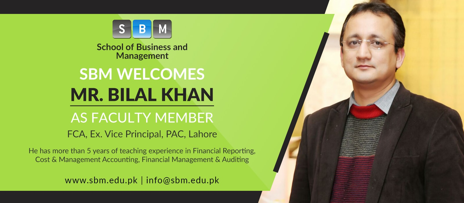 Mr Bilal Khan has joined SBM as Faculty Member