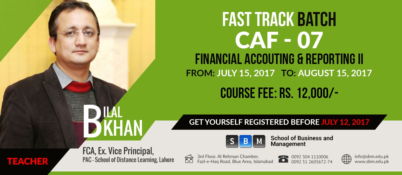 SBM commencing fast track batch for students of CAF 7