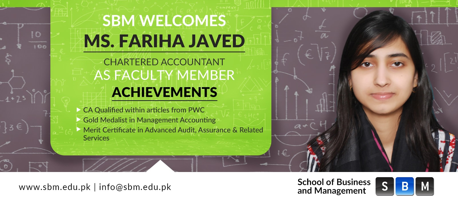 Ms. Fariha Javed has joined SBM as Faculty Member