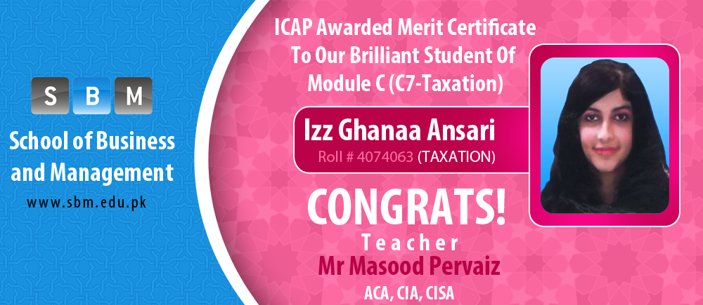 ICAP Awarded Merit Certificate To Our Brilliant Student Of  Module C (C7-Taxation)