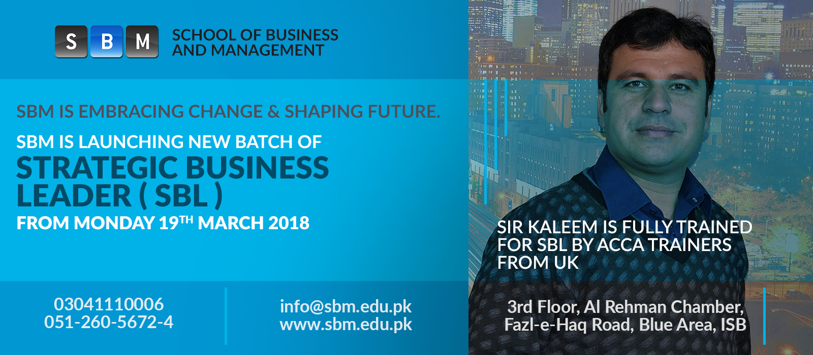 Strategic Business Leader ( SBL ) From Monday 19th March 2018